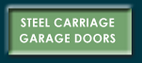 Steel Carriage Doors